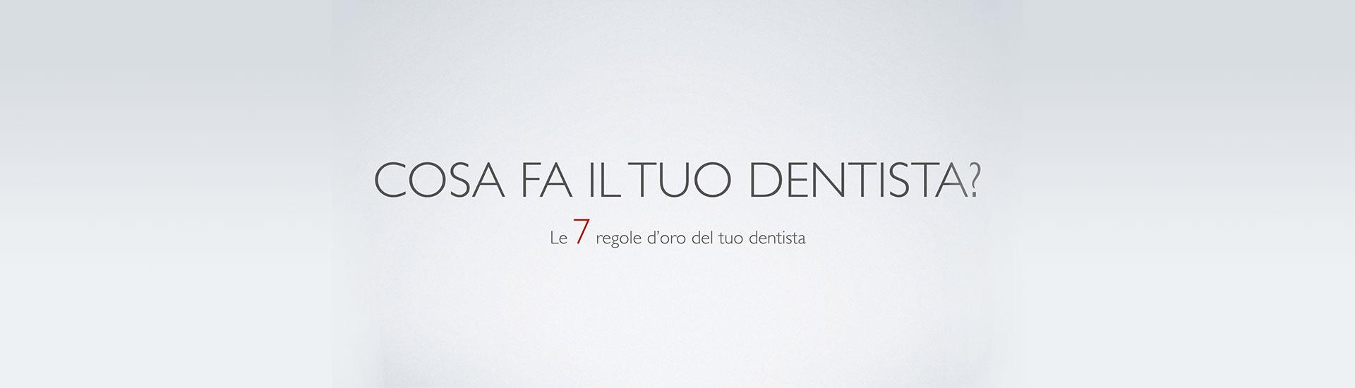 Cosa fa il tuo dentista?