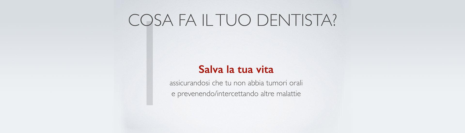 Cosa fa il tuo dentista? Punto 1