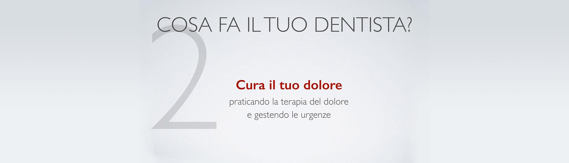 Cosa fa il tuo dentista? Punto 2