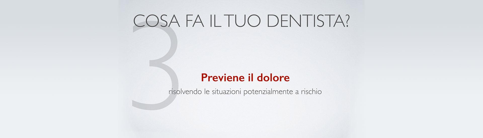 Cosa fa il tuo dentista? Punto 3