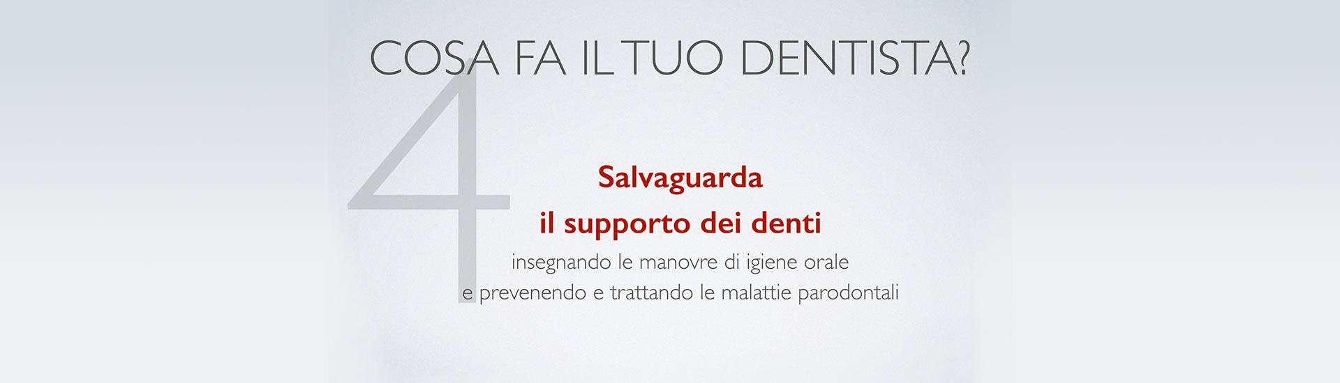Cosa fa il tuo dentista? Punto 4